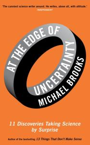 Michael Brooks: At the edge of uncertainty